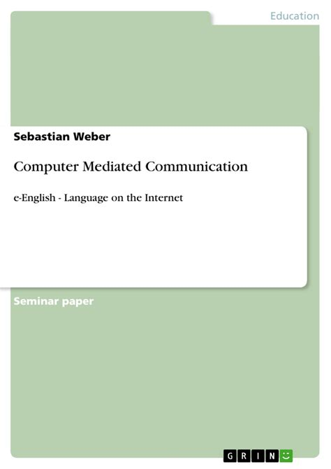 Computer Mediated Communication   Publish your master's