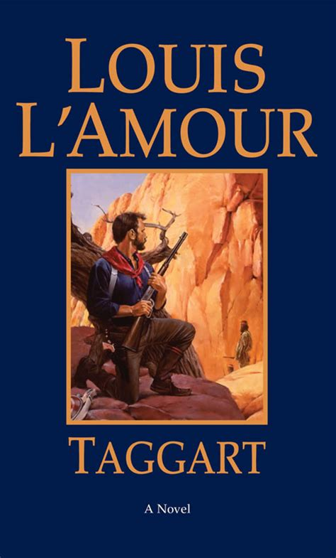 Taggart - A novel by Louis L'Amour