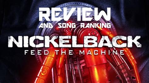 Nickelback's Feed The Machine Album   Review and Song