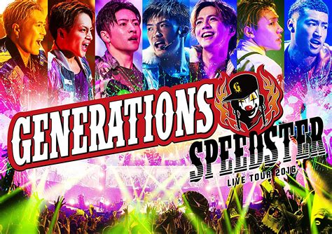 GENERATIONS from EXILE TRIBE :: GENERATIONS LIVE TOUR 2016