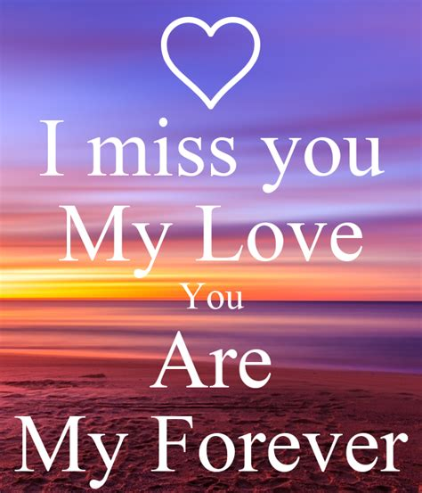 I miss you My Love You Are My Forever Poster