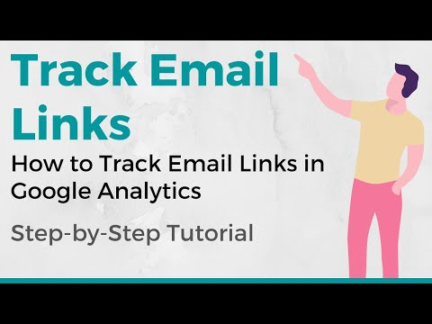 How to Embed Your Email Campaigns in Google Analytics