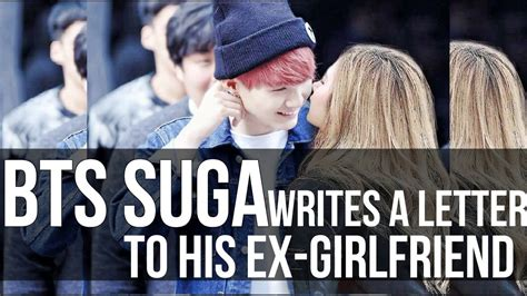 BTS SUGA WRITES A LETTER TO HIS EX-GIRLFRIEND - YouTube